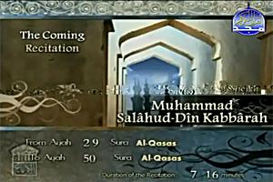 Sheikh Muhammad Salahud-Din Kabbarah recites from Surat Al-Qasas verse no. 29 to verse no. 50.