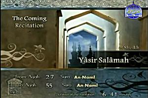 Sheikh Yasir Salamah recites from Surat An-Naml verse no. 27 to verse no. 55.